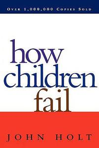 File:How Children Fail.jpg