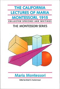 The California Lectures of Maria Montessori, 1915.jpg